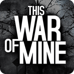 This War of Mine 1.4.3