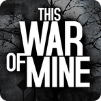 This War of Mine 1.5.5